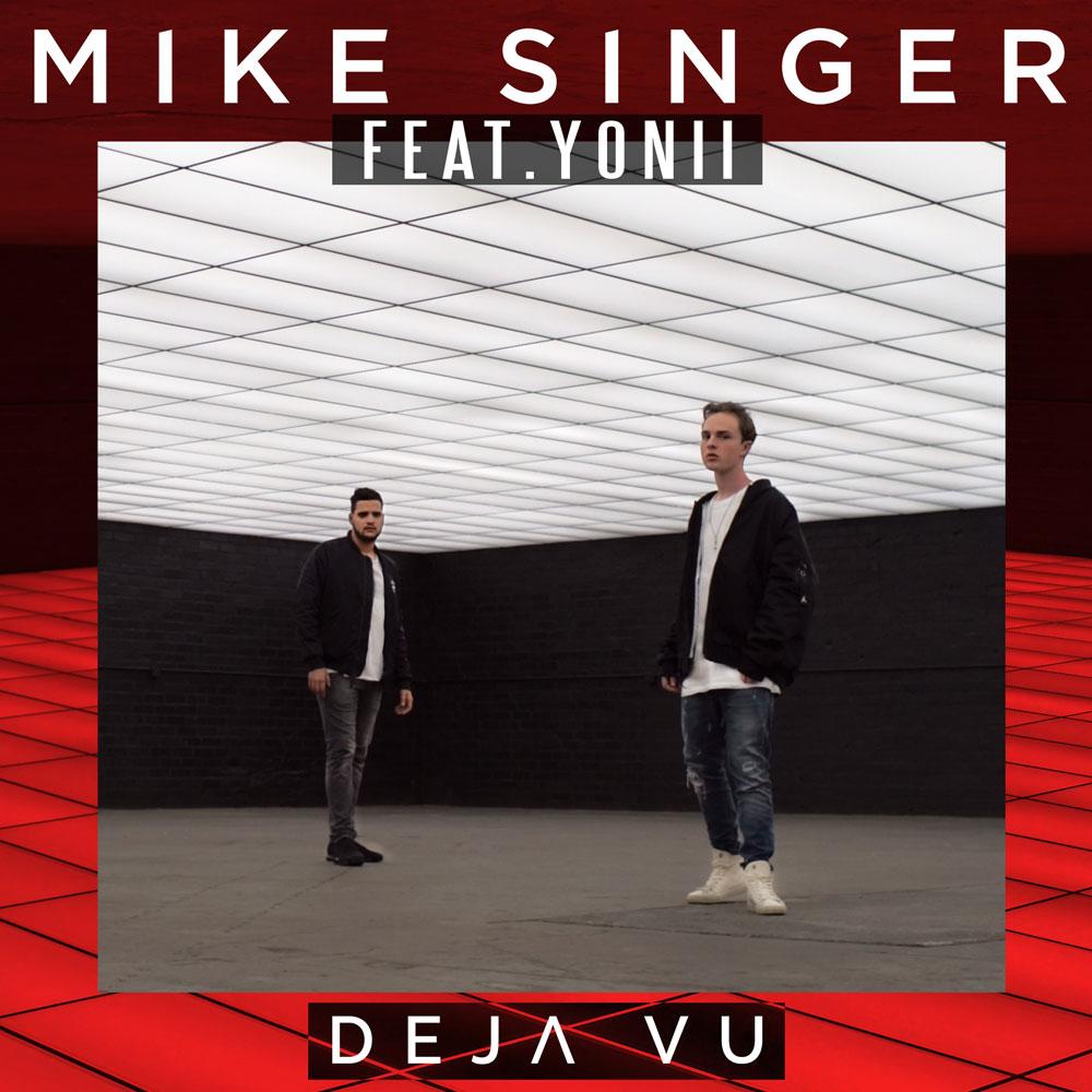 """Upcoming: Mike Singer - Mike Singer Und YONII Veröffentlichen Remake Des Charthit """"Deja Vu"""""""
