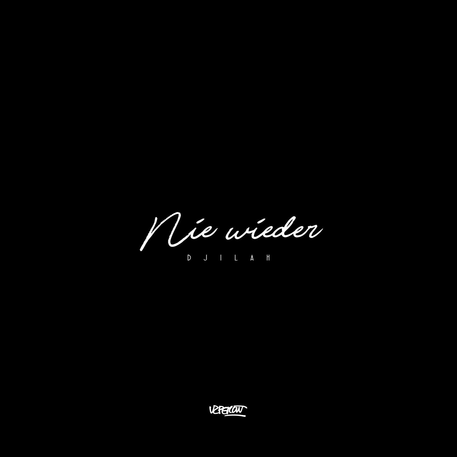 Upcoming: Djilah, 03cmb - Nie Wieder (prod Southwavebeats)