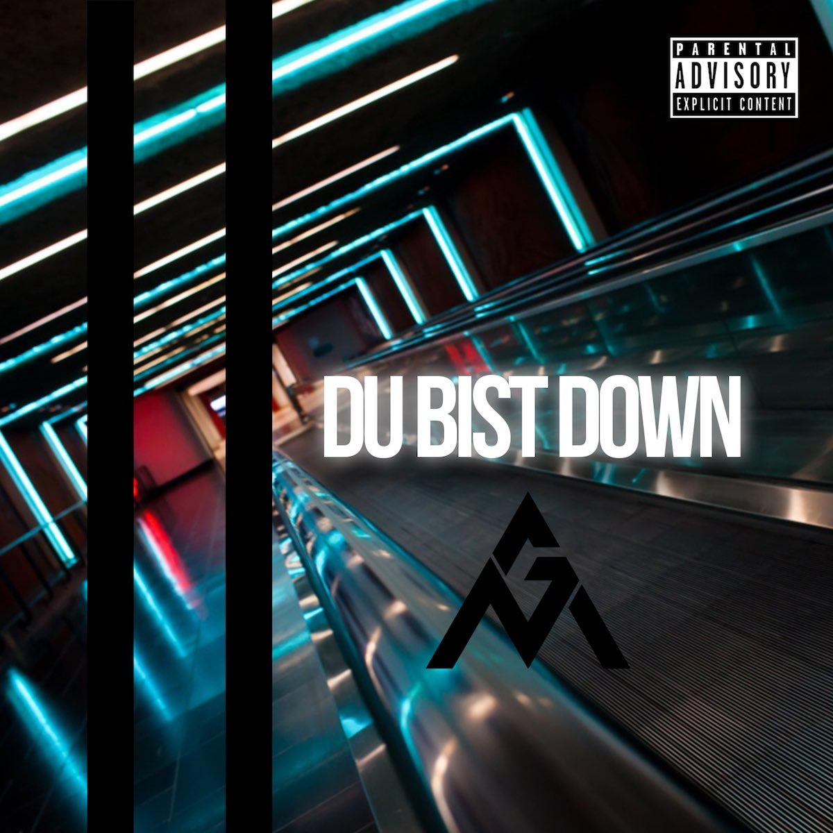 Upcoming: GalliasxMacklin - Du Bist Down