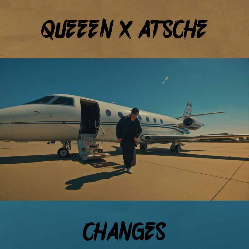 Upcoming: Queeen x Atsche - Changes