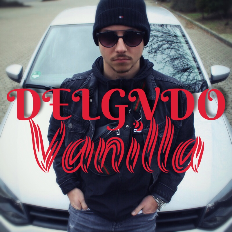 Upcoming: Delgvdo - Vanilla