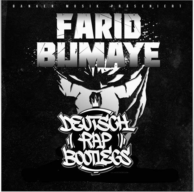 Farid Bang - Farid Bumaye (Dr.Bootleg A$AP Remix)