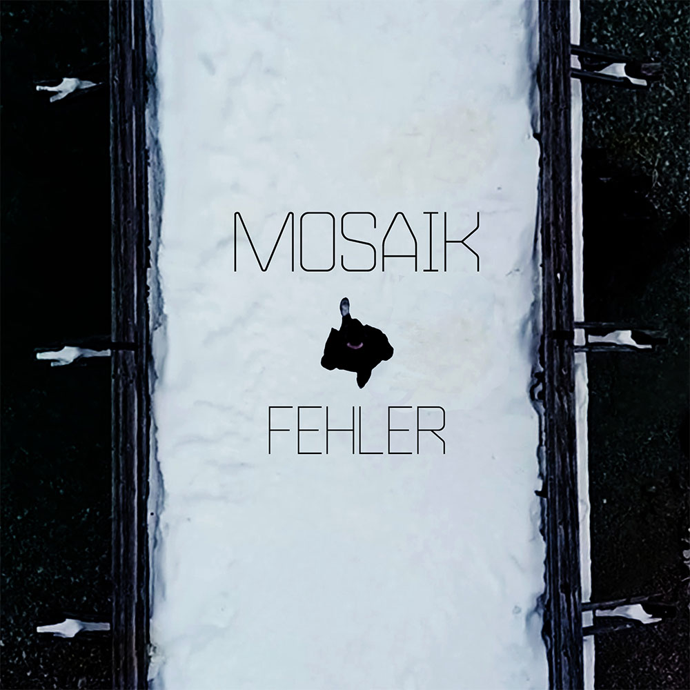 Upcoming: Mosaik - Fehler