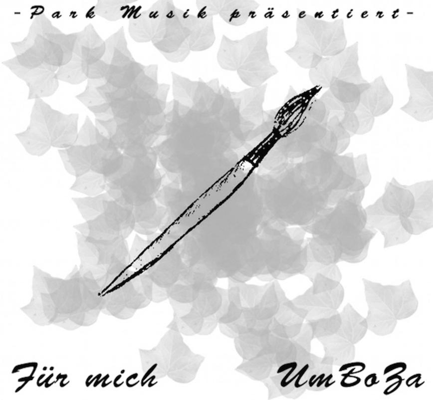 Upcoming: UmBoZa - Für Mich