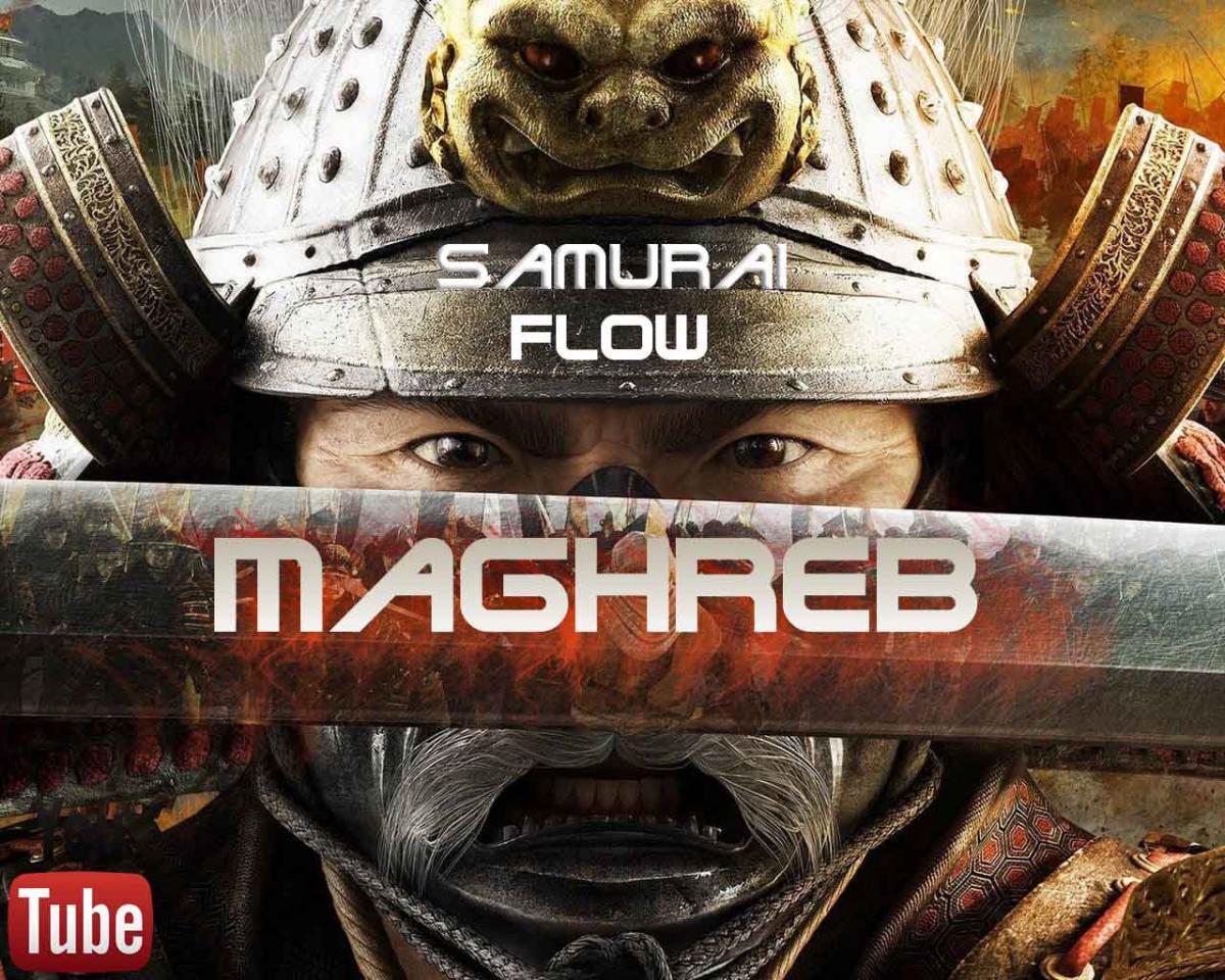 Maghreb - Samurai Flow