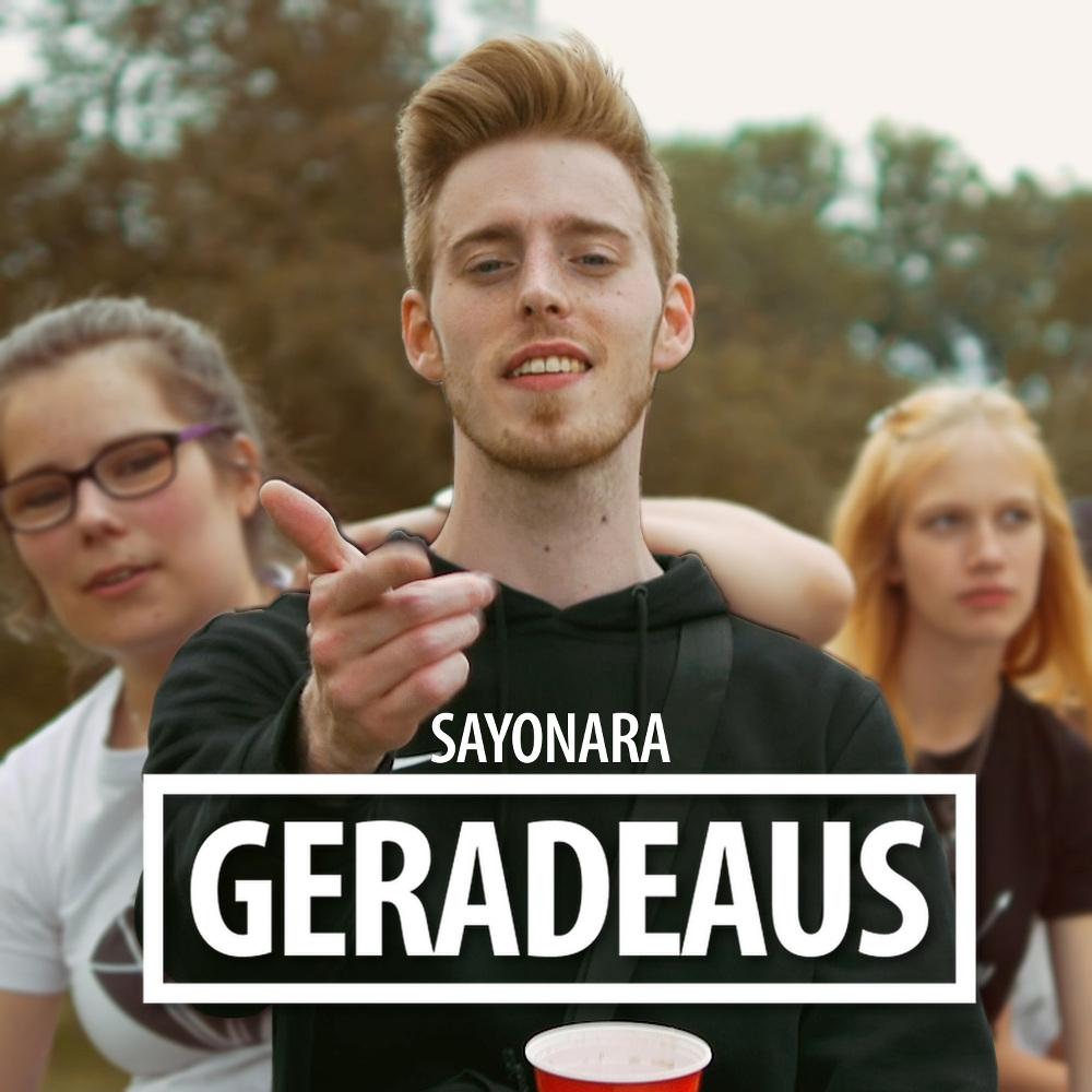 Upcoming: Sayonara - Geradeaus (Offizielles Video) Prod. By Sayonara