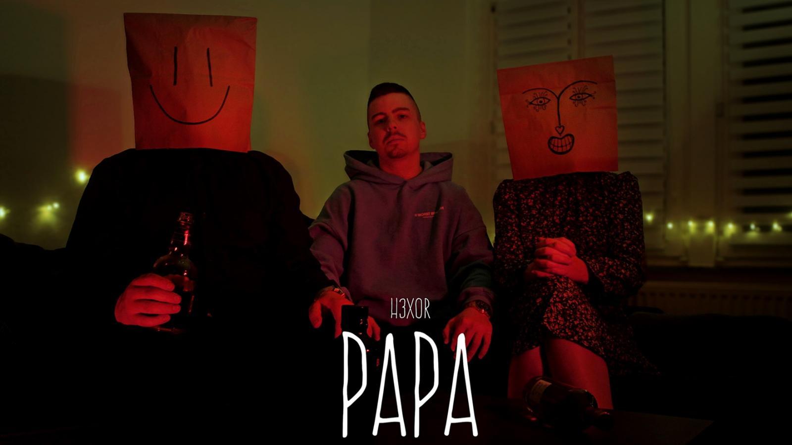Upcoming: H3XOR - Papa [prod. By Aksil Beats] Deutsch - Rap Aus Chemnitz Und Leipzig