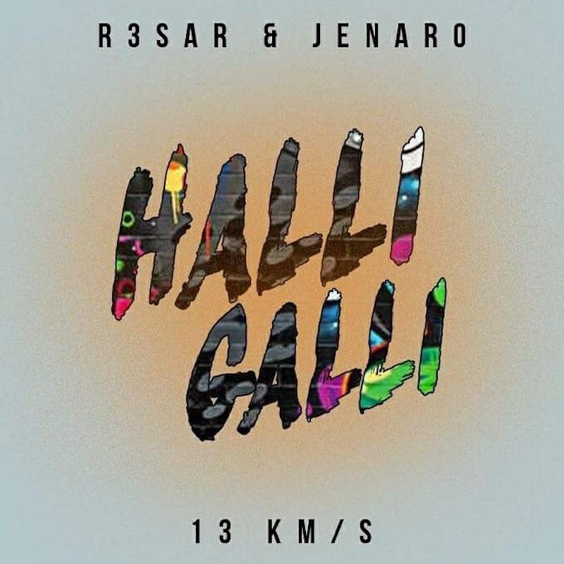Upcoming: R3sar & Jenaro - Halli Galli