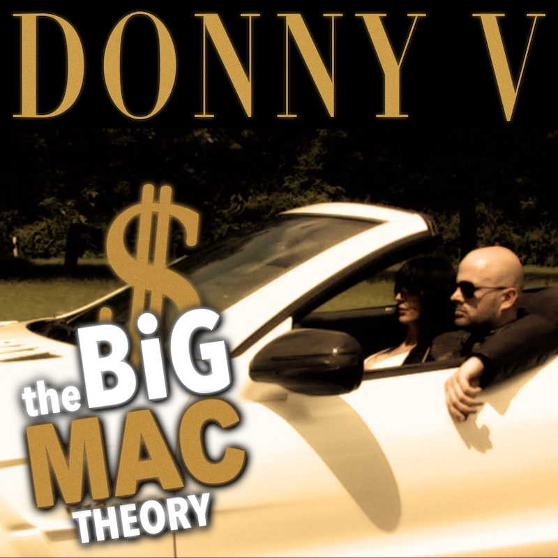 Upcoming: Donny V - The Big Mac Theory