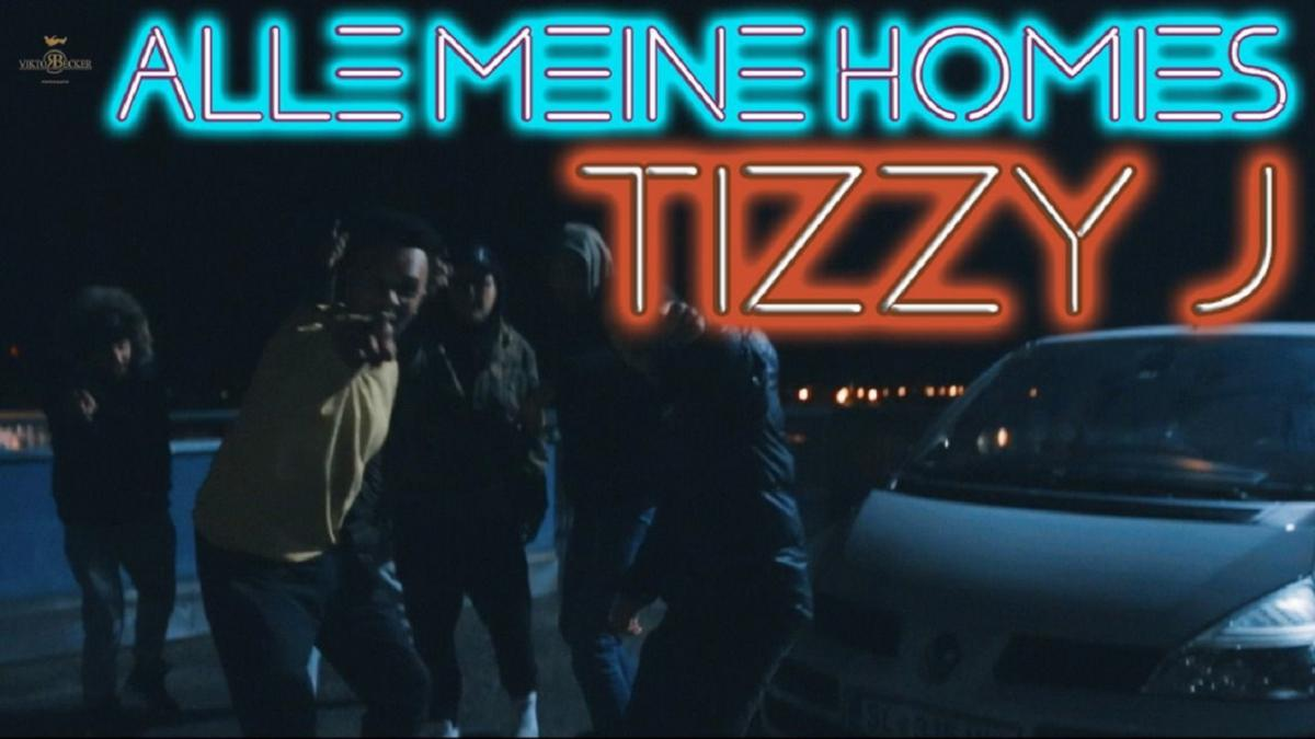 Upcoming: tizzy j - Alle Meine Homies