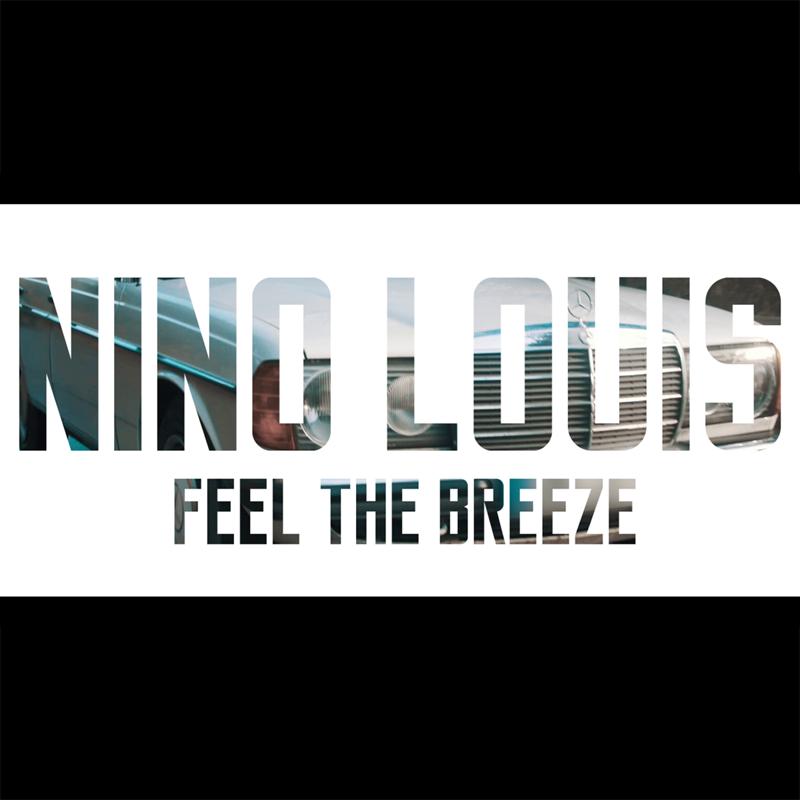 Upcoming: Nino Louis - Feel The Breeze