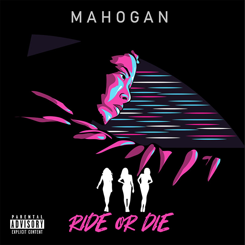 Upcoming: Mahogan - Ride Or Die