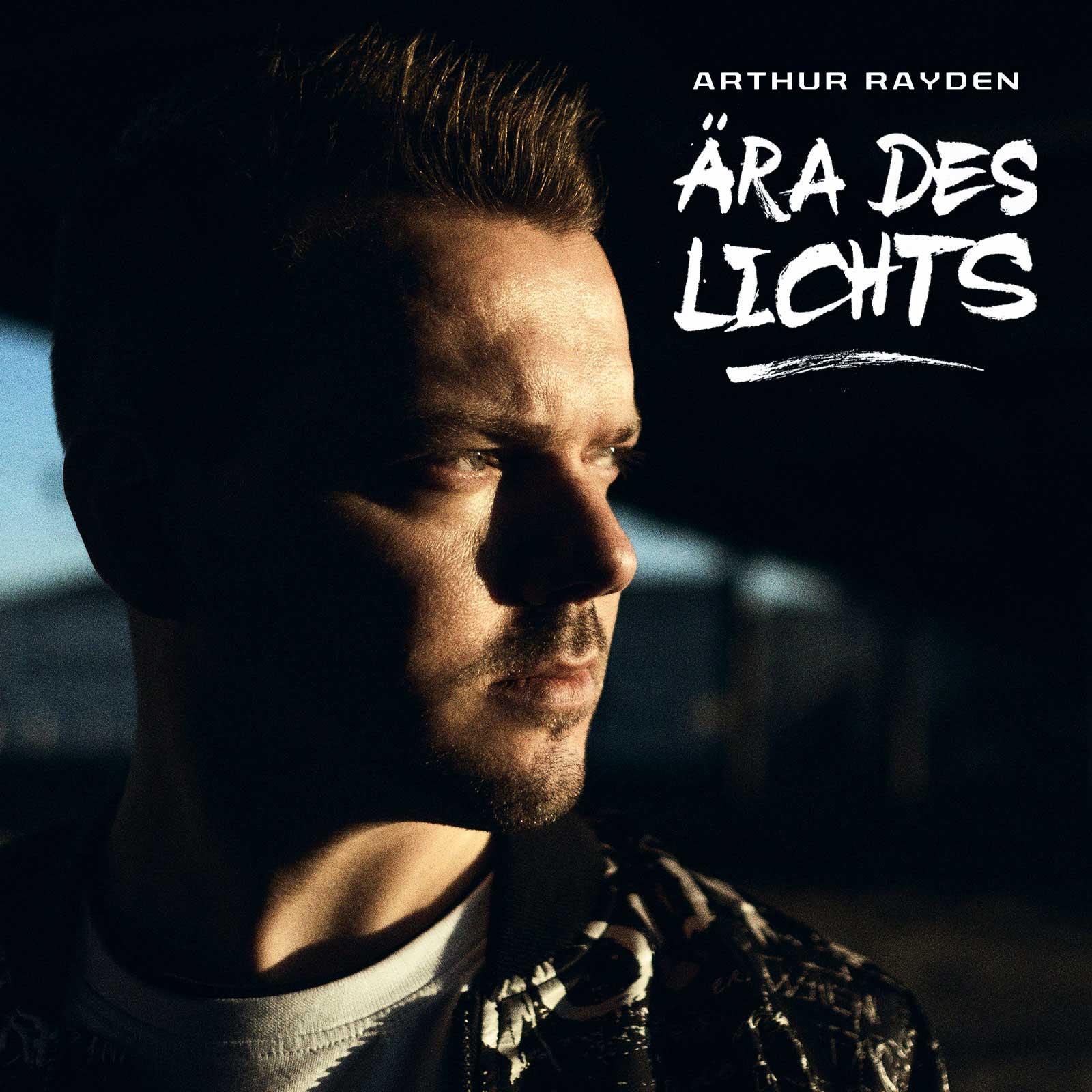 Upcoming: Arthur Rayden - Ära Des Lichts