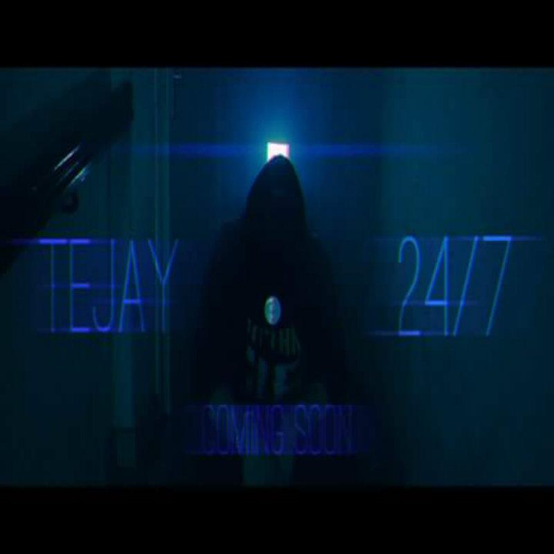 Upcoming: TEJAY - 24/7