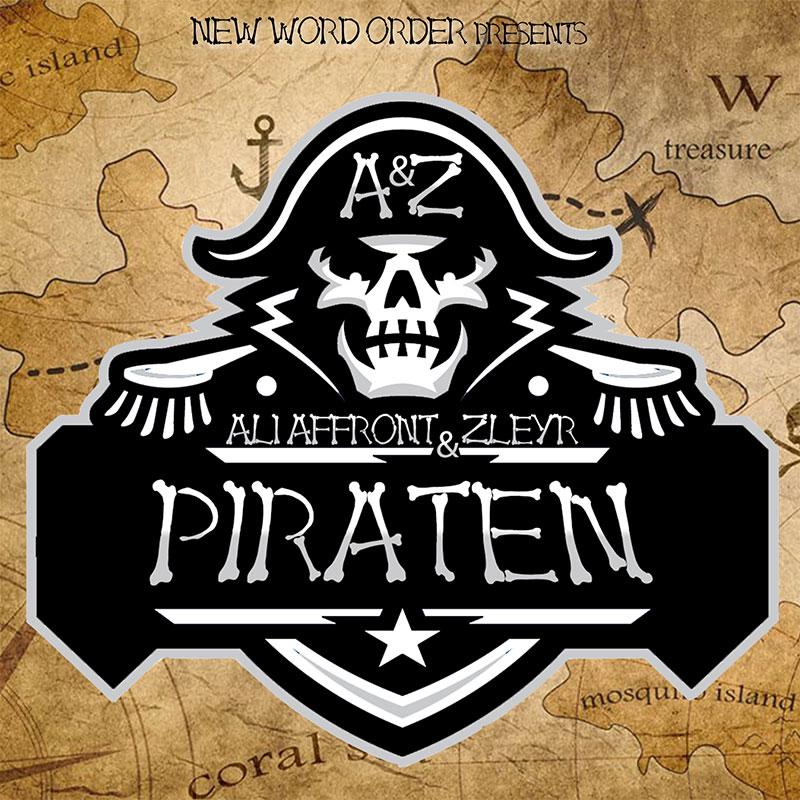 Upcoming: Ali Affront, Zleyr - Piraten