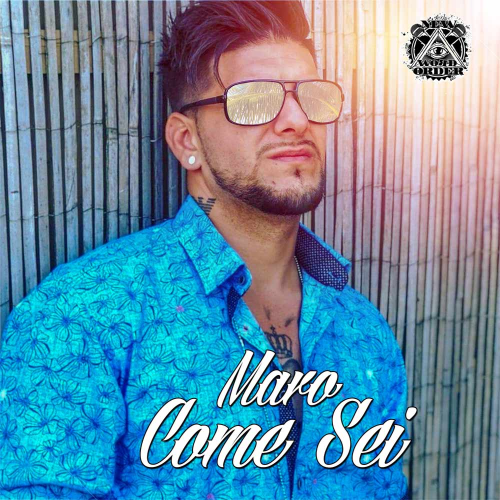Upcoming: MARO - Come Sei (Sommerhit 2019)