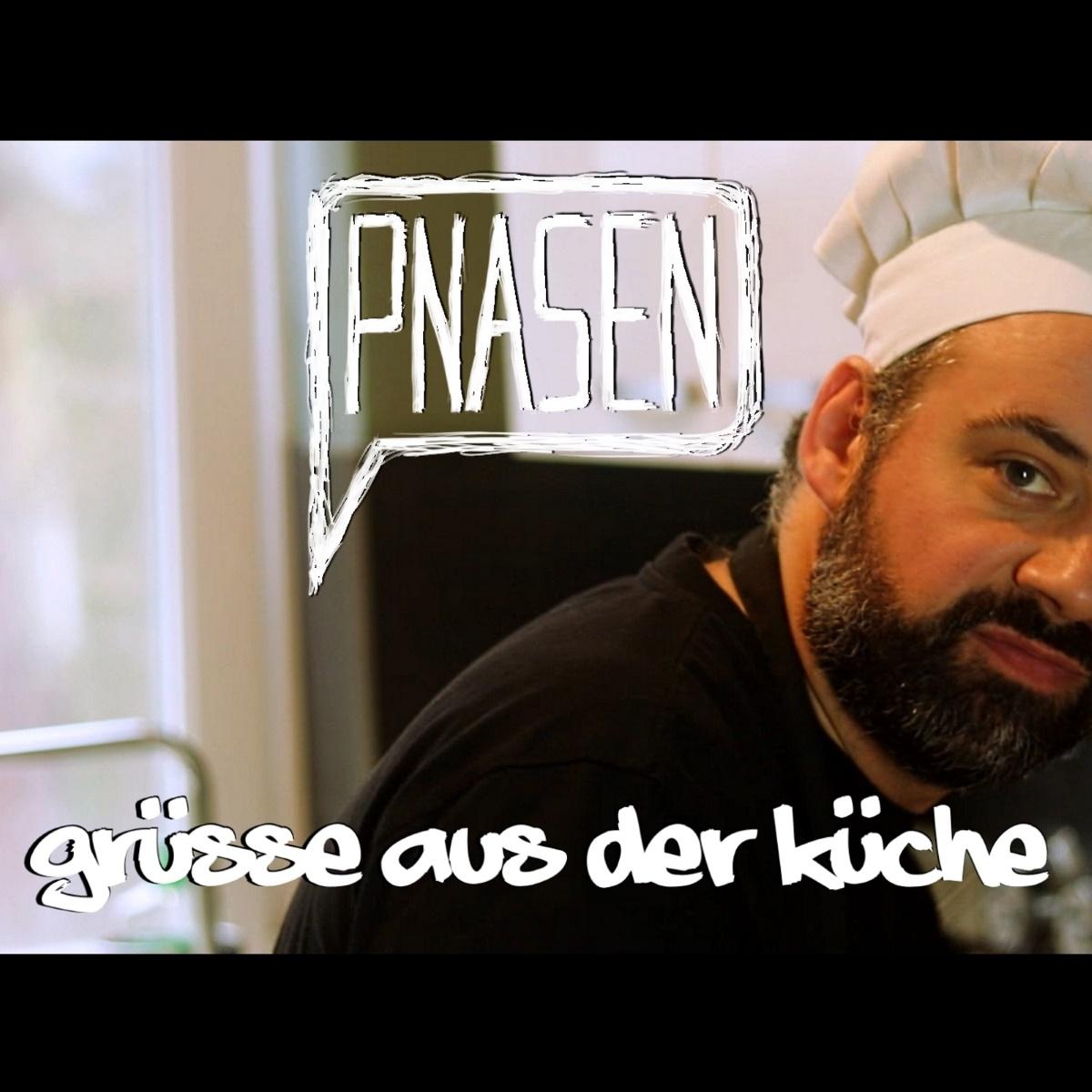 Upcoming: PNASEN - Grüsse Aus Der Küche