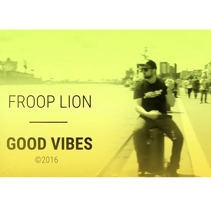 Upcoming: FROOP LION - Good Vibes