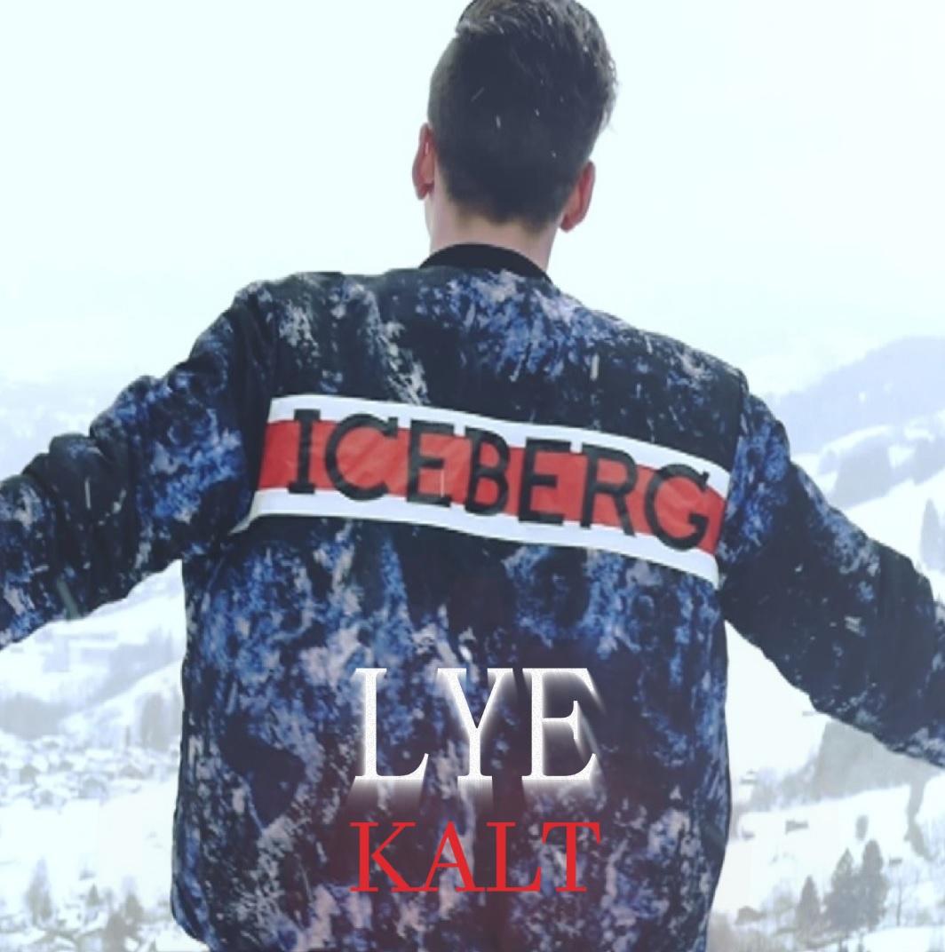 Upcoming: Lye - Kalt