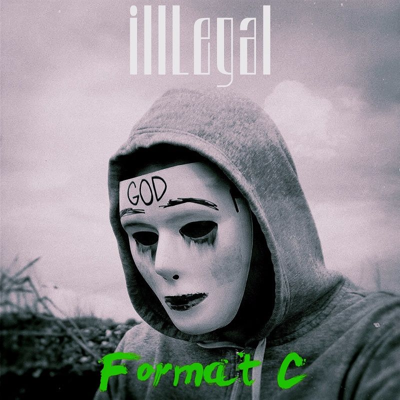 Upcoming: illLegal - Format C