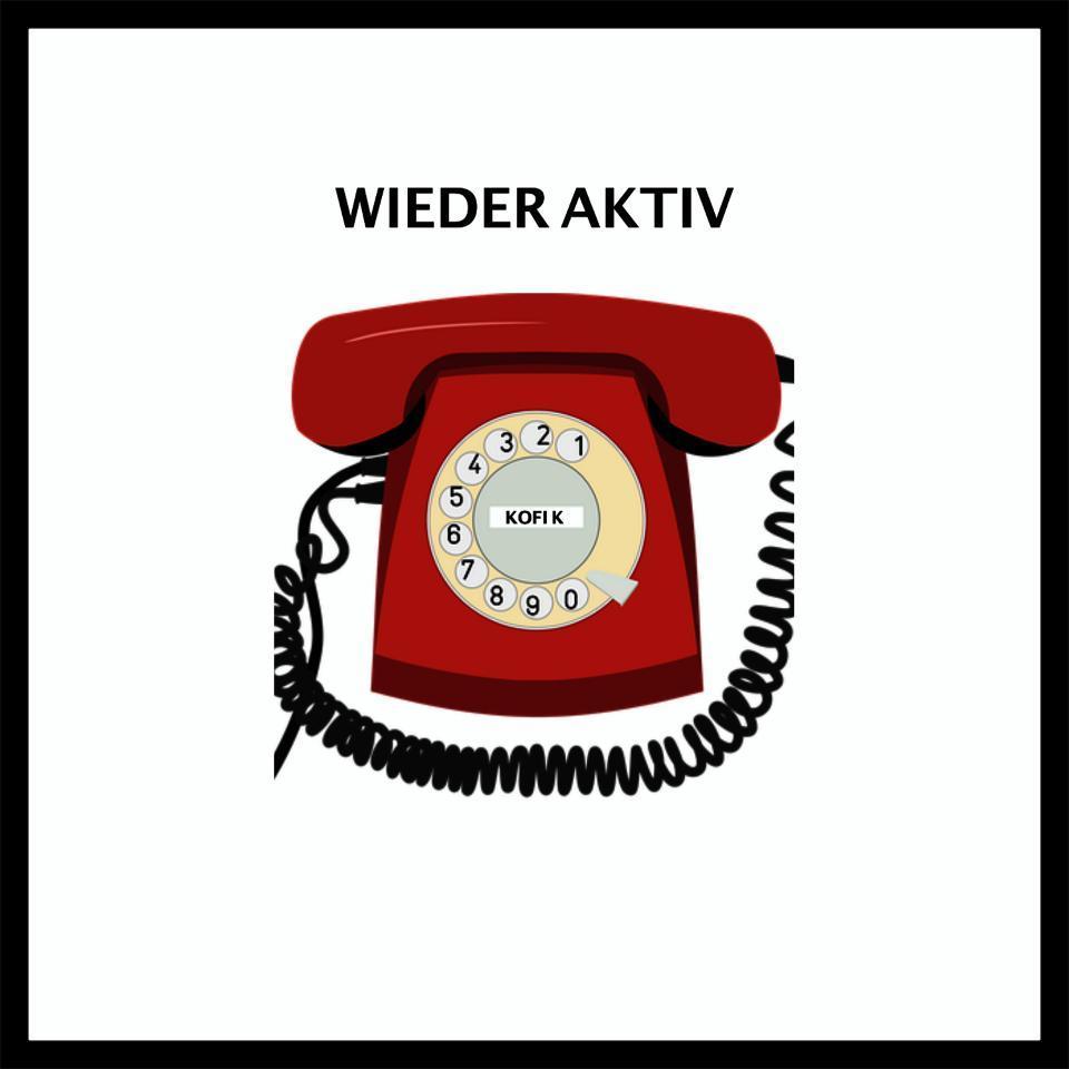 Upcoming: Kofi K - Wieder Aktiv (prod. By  Doggy Charles Productions)