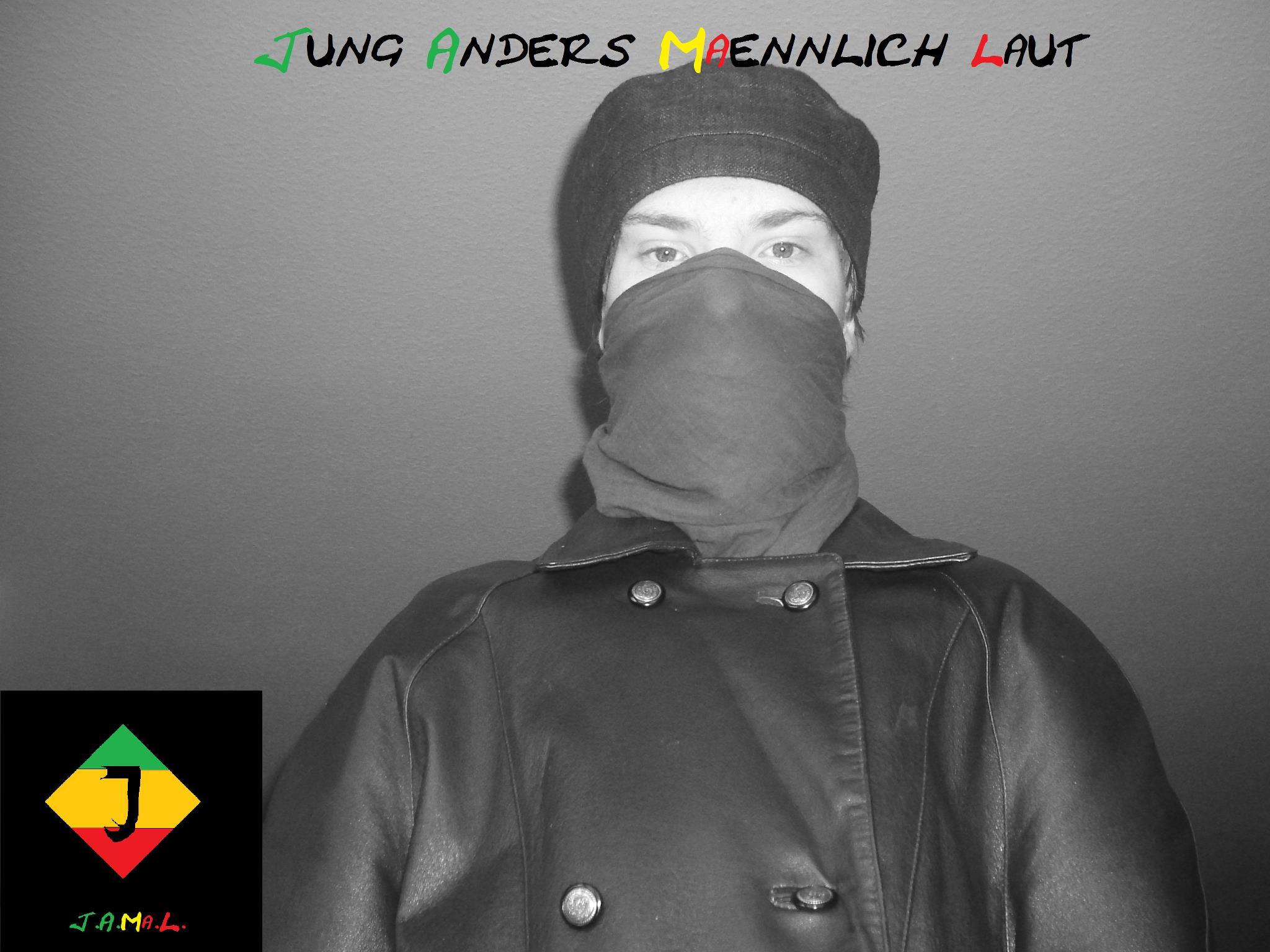 """""""Jung Anders Maennlich Laut"""""""
