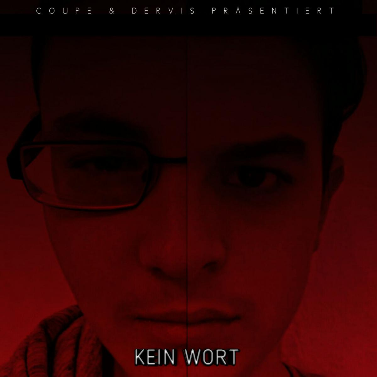 Upcoming: King Coupe & Dervi$ - Kein Wort