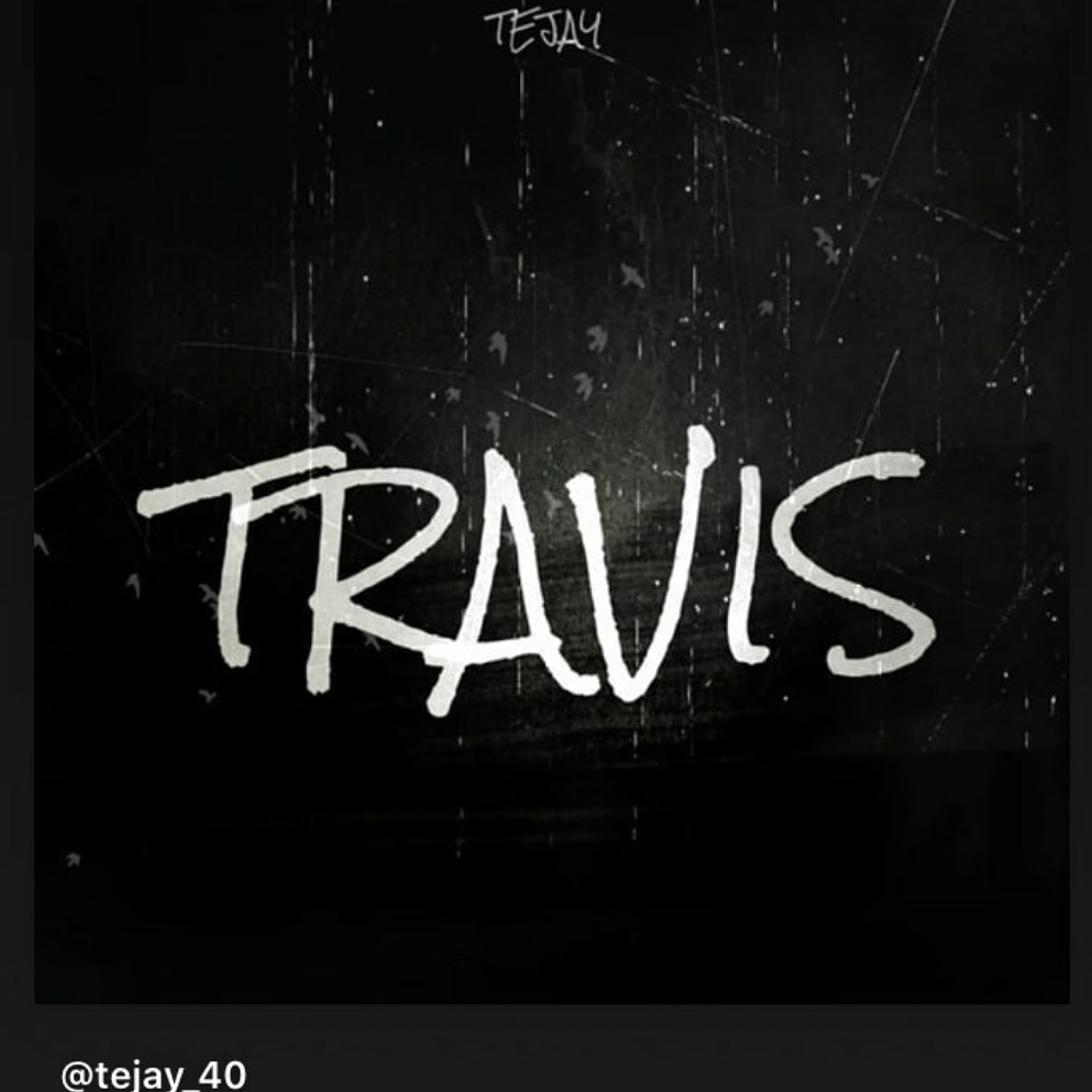 Upcoming: TEJAY - Travis