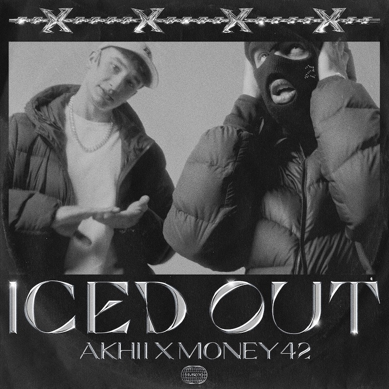 Upcoming: Akhii, Money42 - Iced Out