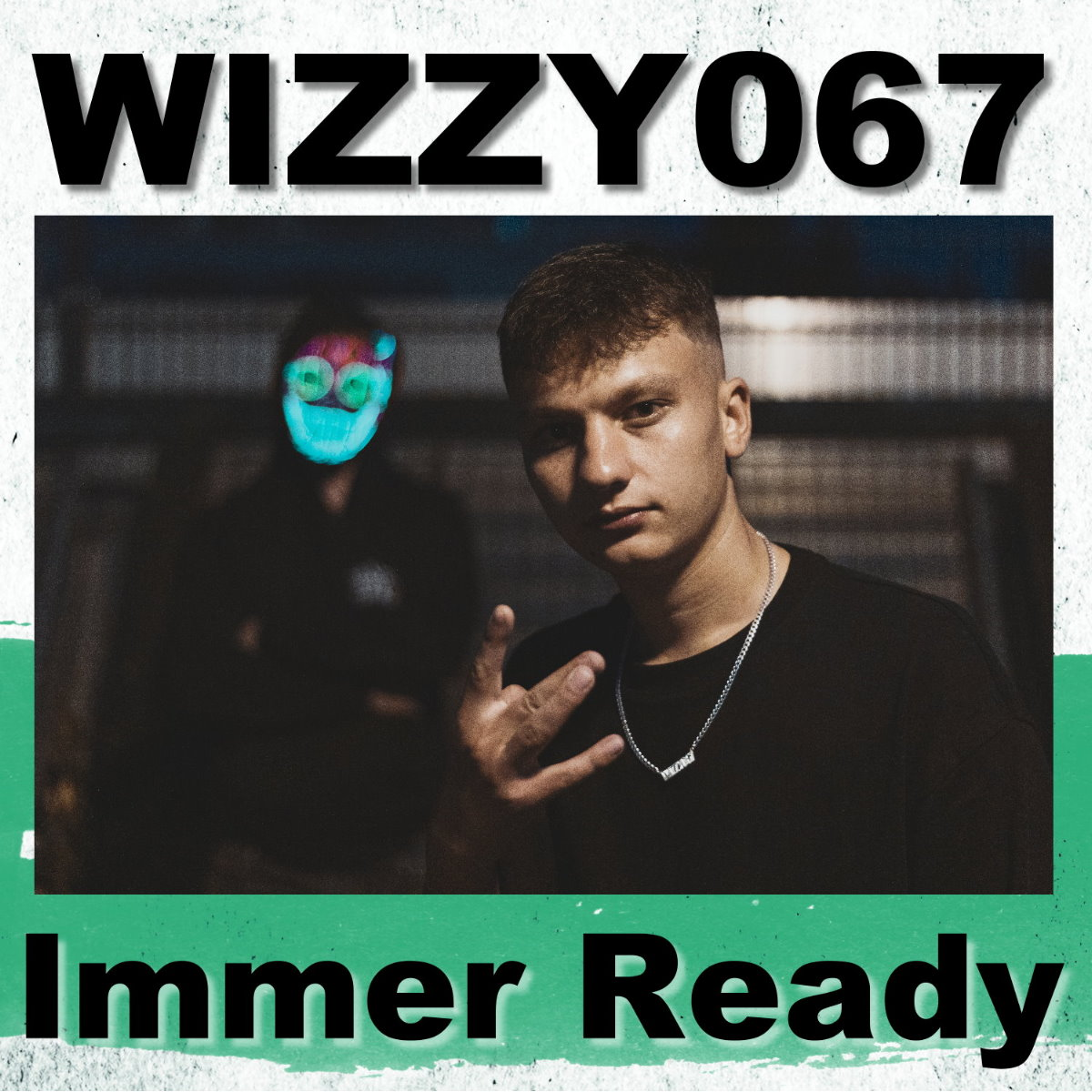 Upcoming: WIZZY067 - Immer Ready