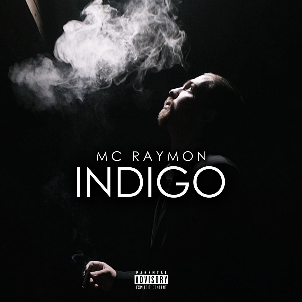 Upcoming: MC Raymon - Indigo