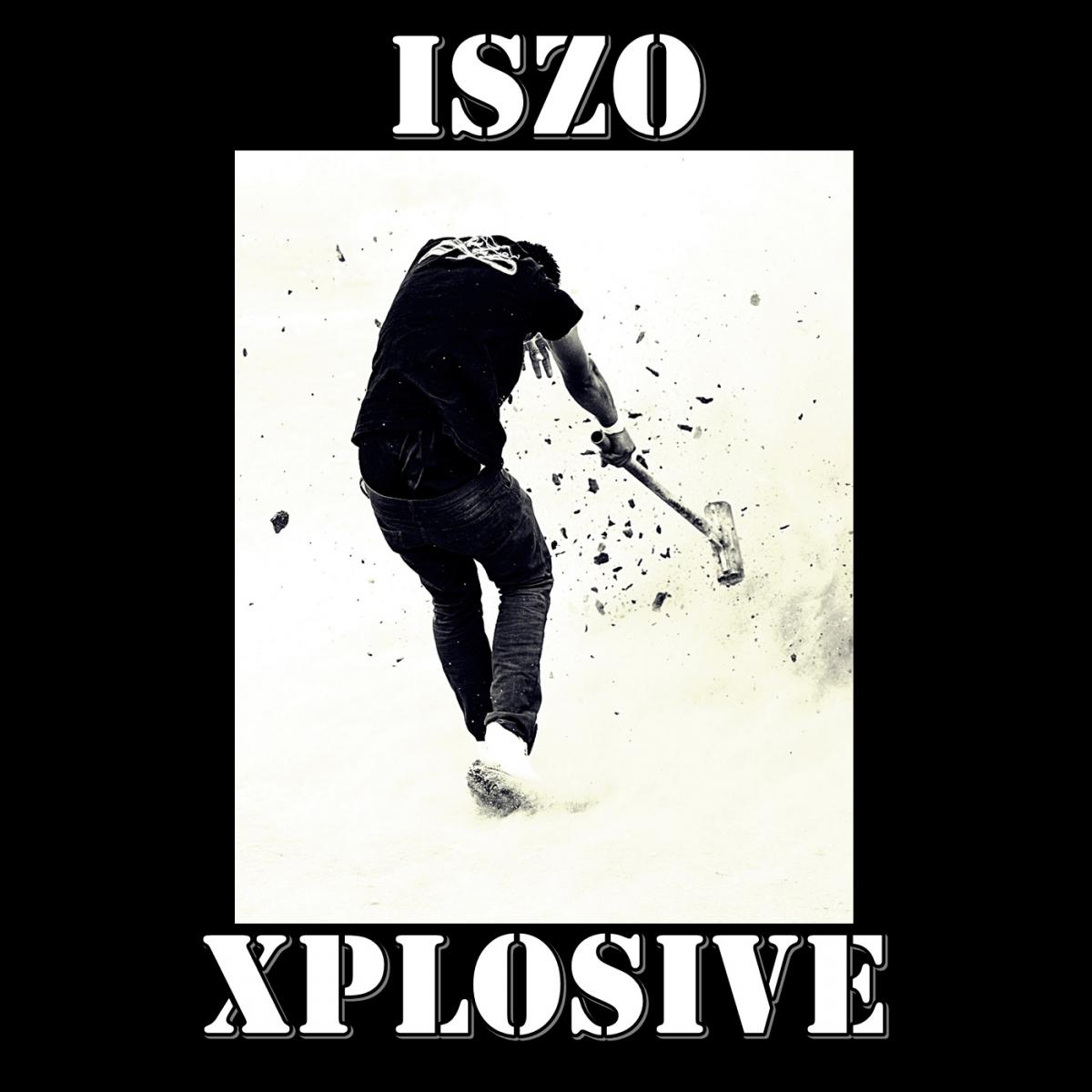 Upcoming: IsZo - Xplosive