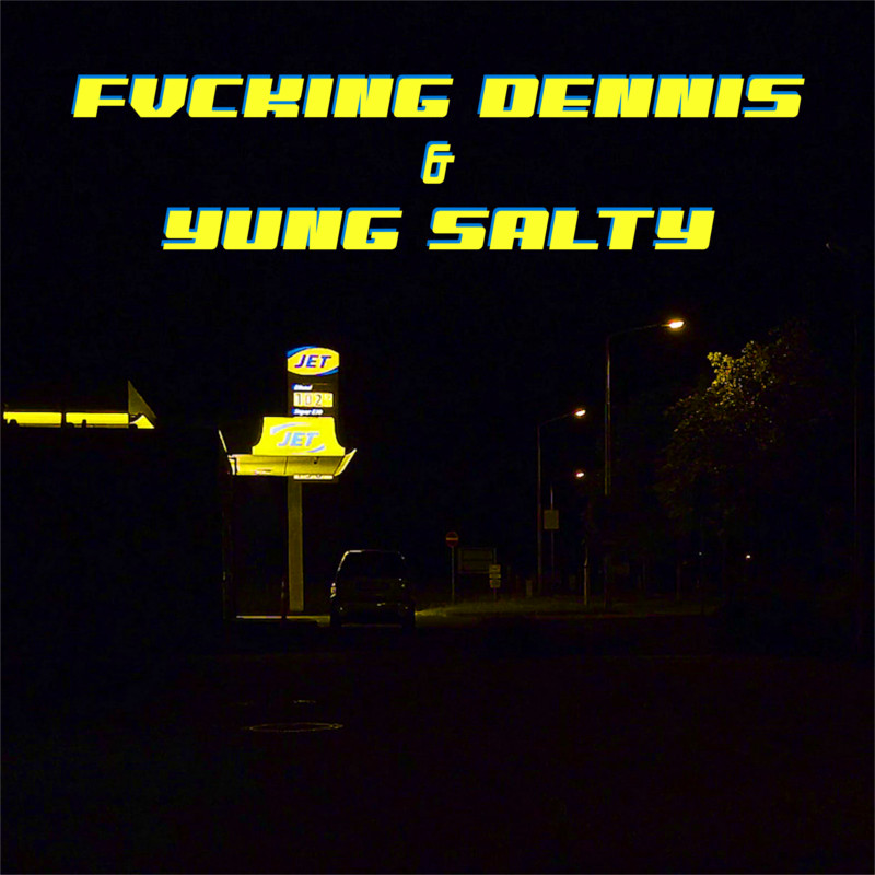 Upcoming: 796, Yung Salty, Fvcking Dennis - Jet