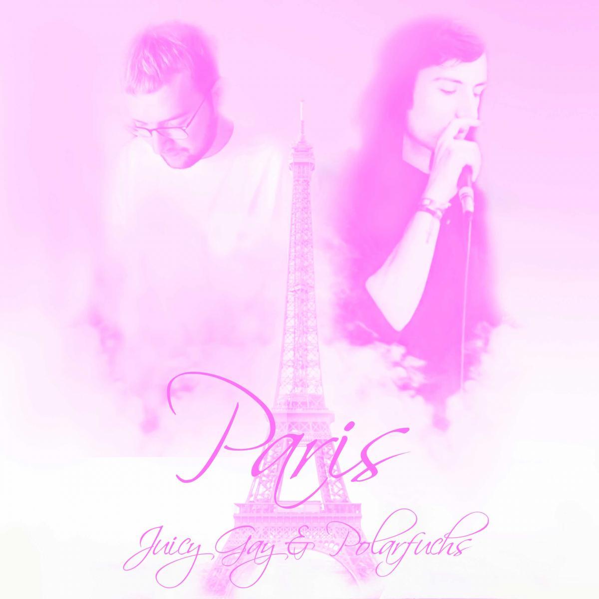 Upcoming: Juicy Gay & Polarfuchs - Paris (Remix)