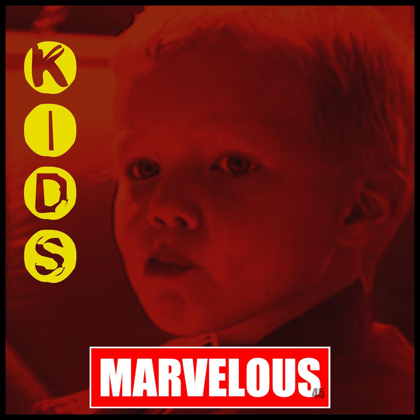 Upcoming: Marvelous - Kids
