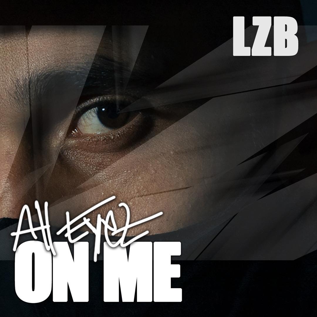 Upcoming: LzB feat. OWMEN - All Eyez On Me