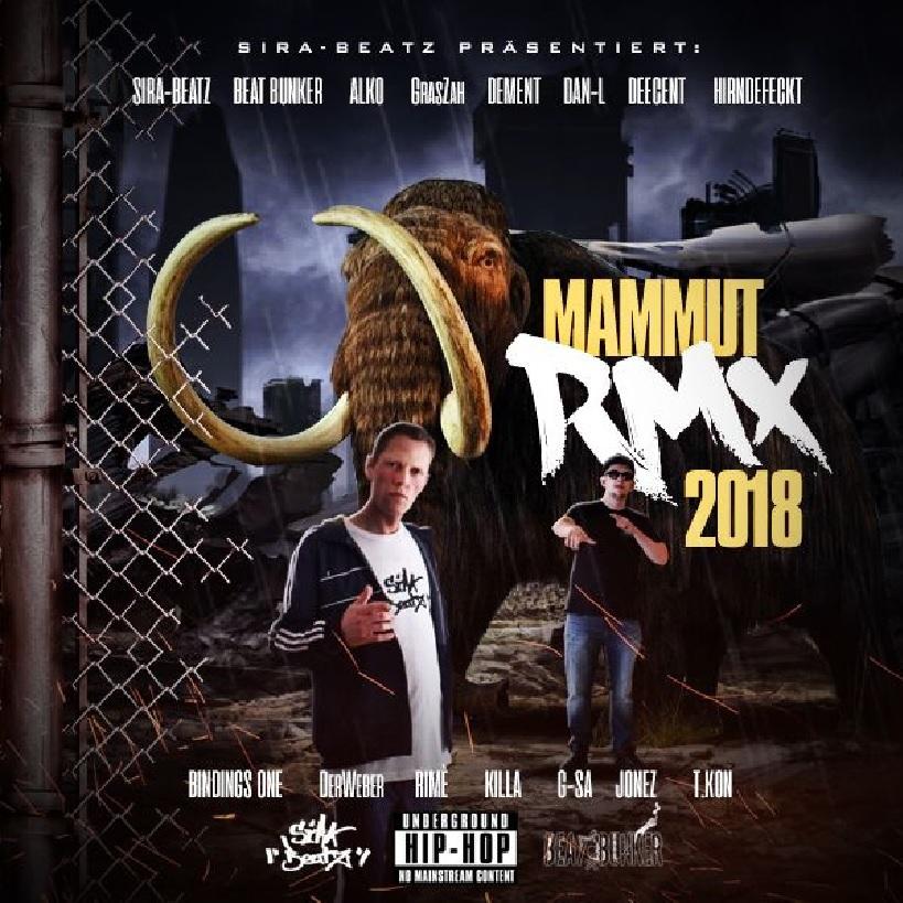 Upcoming: Sira Beatz ft. Beat Bunker - Mammut RMX 2018