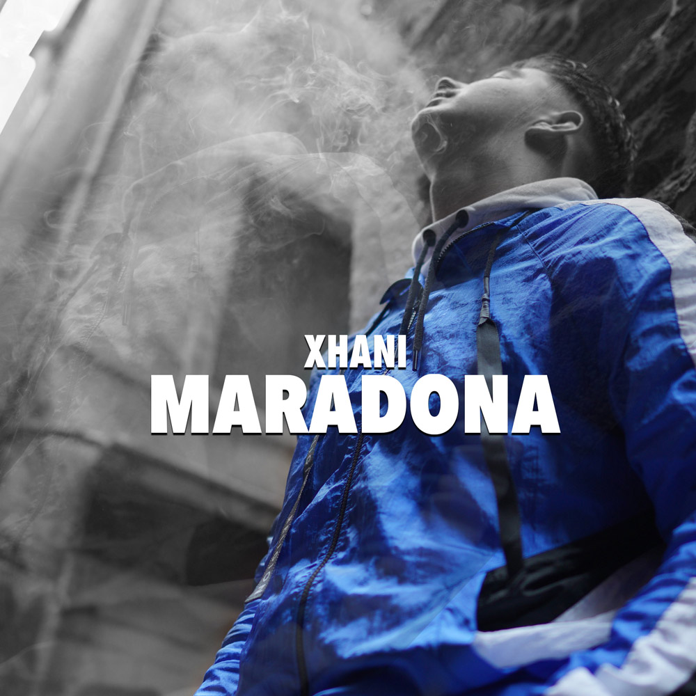 Upcoming: XHANI - Maradona