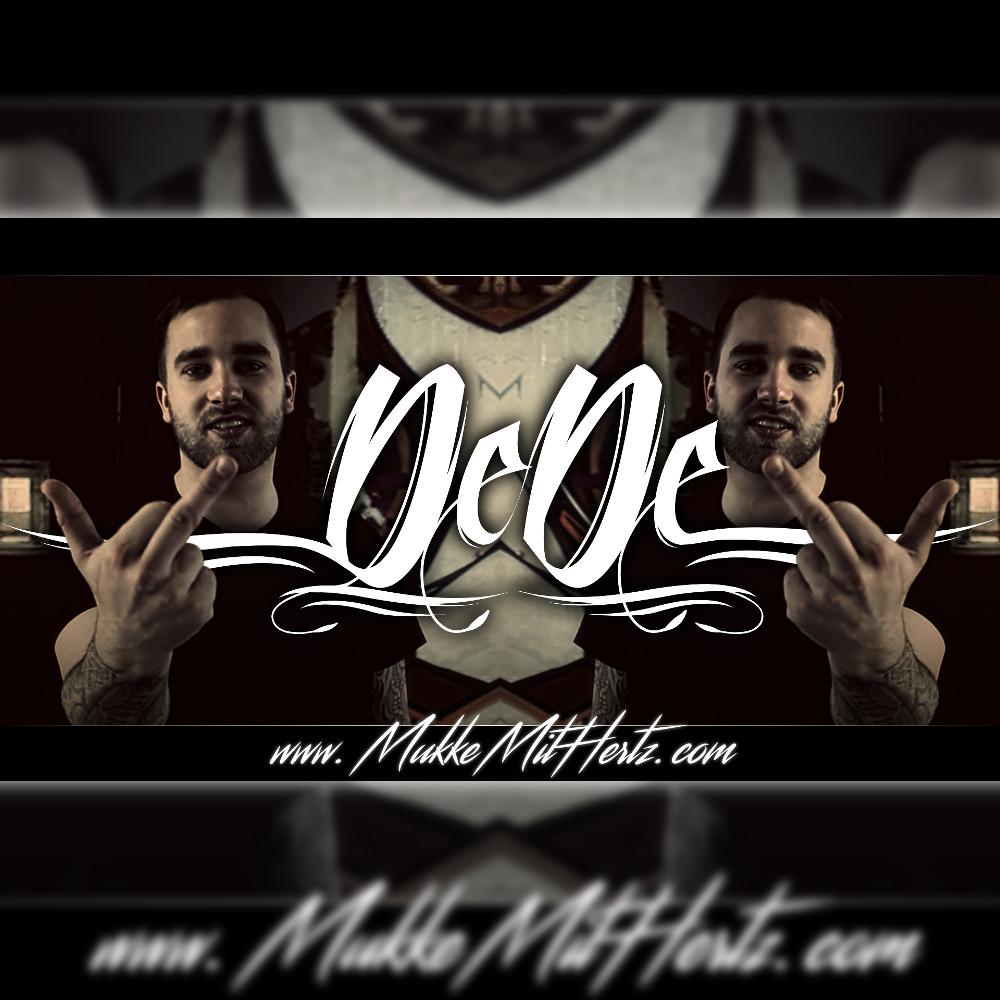 Upcoming: DeDe - Meine Mukke