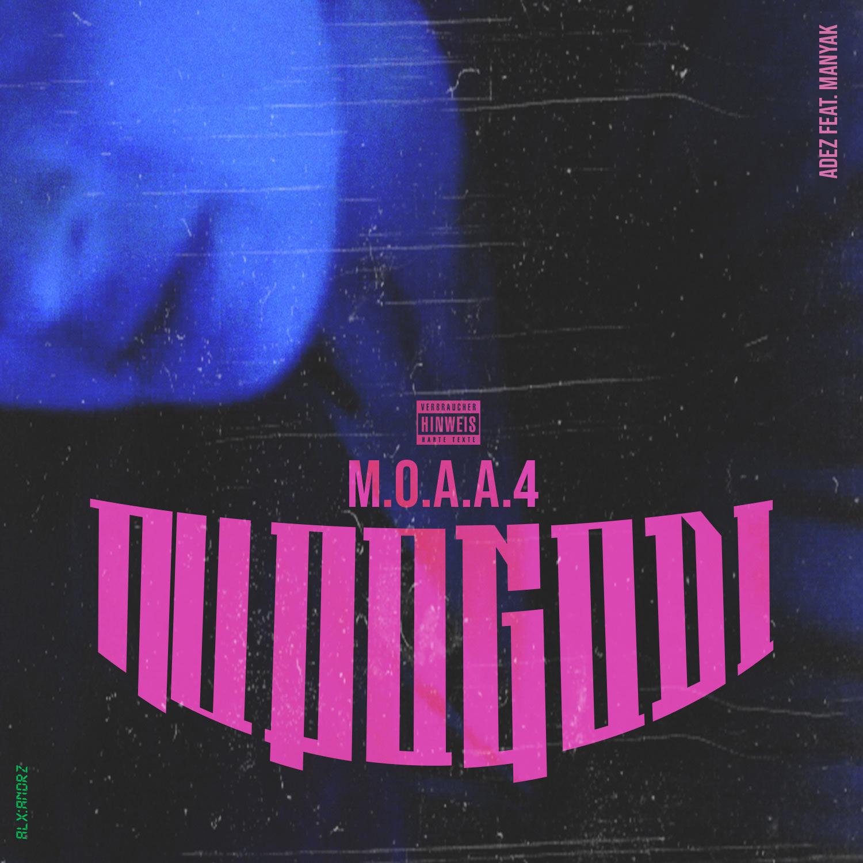 Upcoming: ADEZ, MANYAK - MOAA4