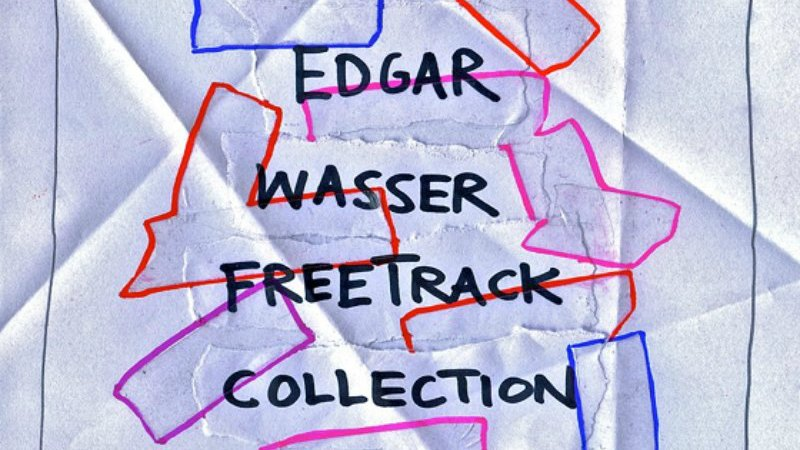 edgar_wasser_cover2_freetracks_collection_4_800_2015