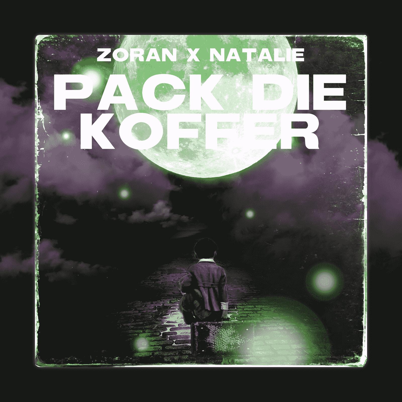 Upcoming: ZORAN, Natalie - Pack Die Koffer