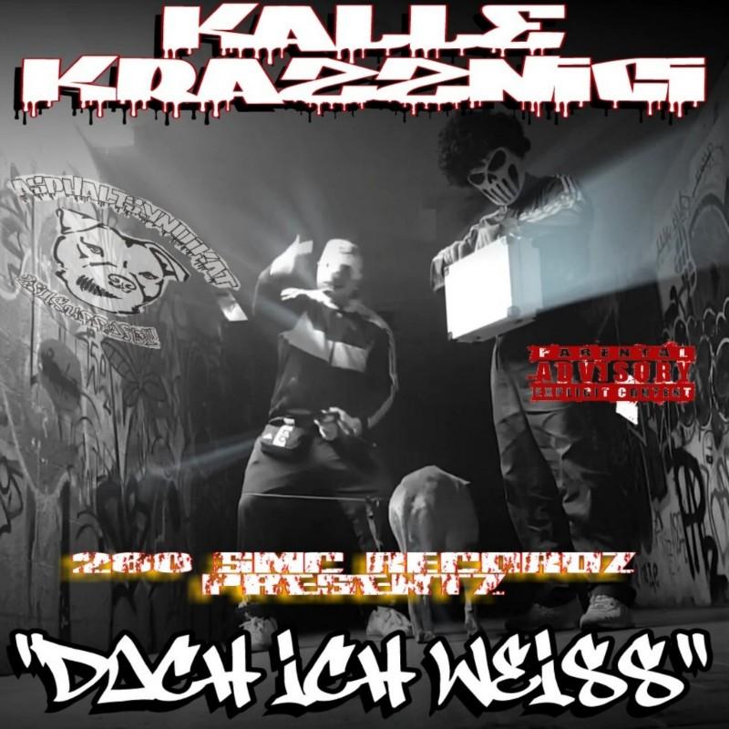 Upcoming: KALLE KRAZZNICI - KALLE KRAZZNICI /doch Ich Weiss