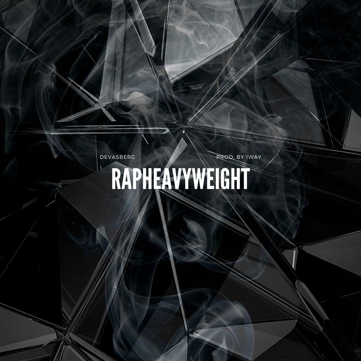 Upcoming: Devasberg - Rapheavyweight
