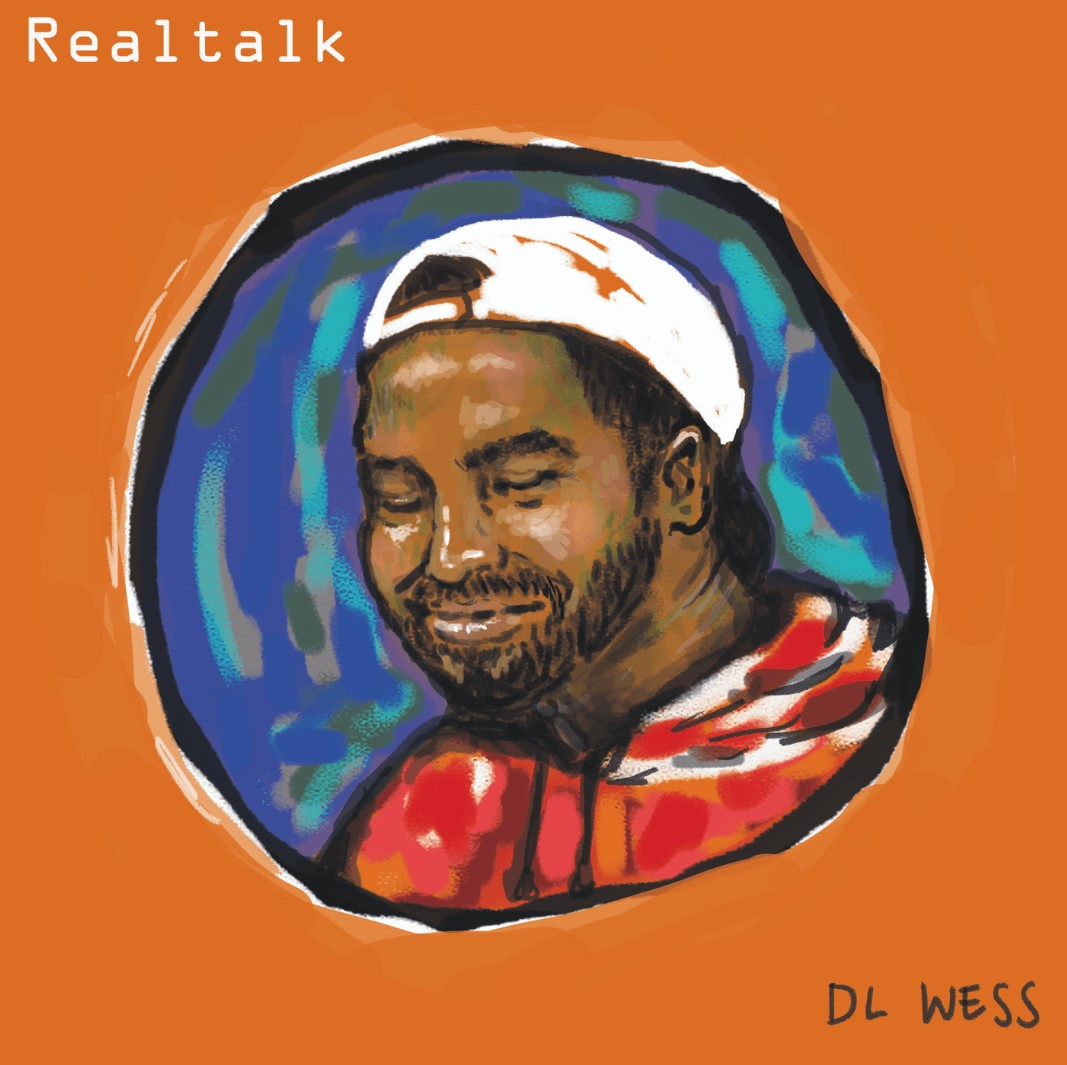 Upcoming: DL WESS - Realtalk