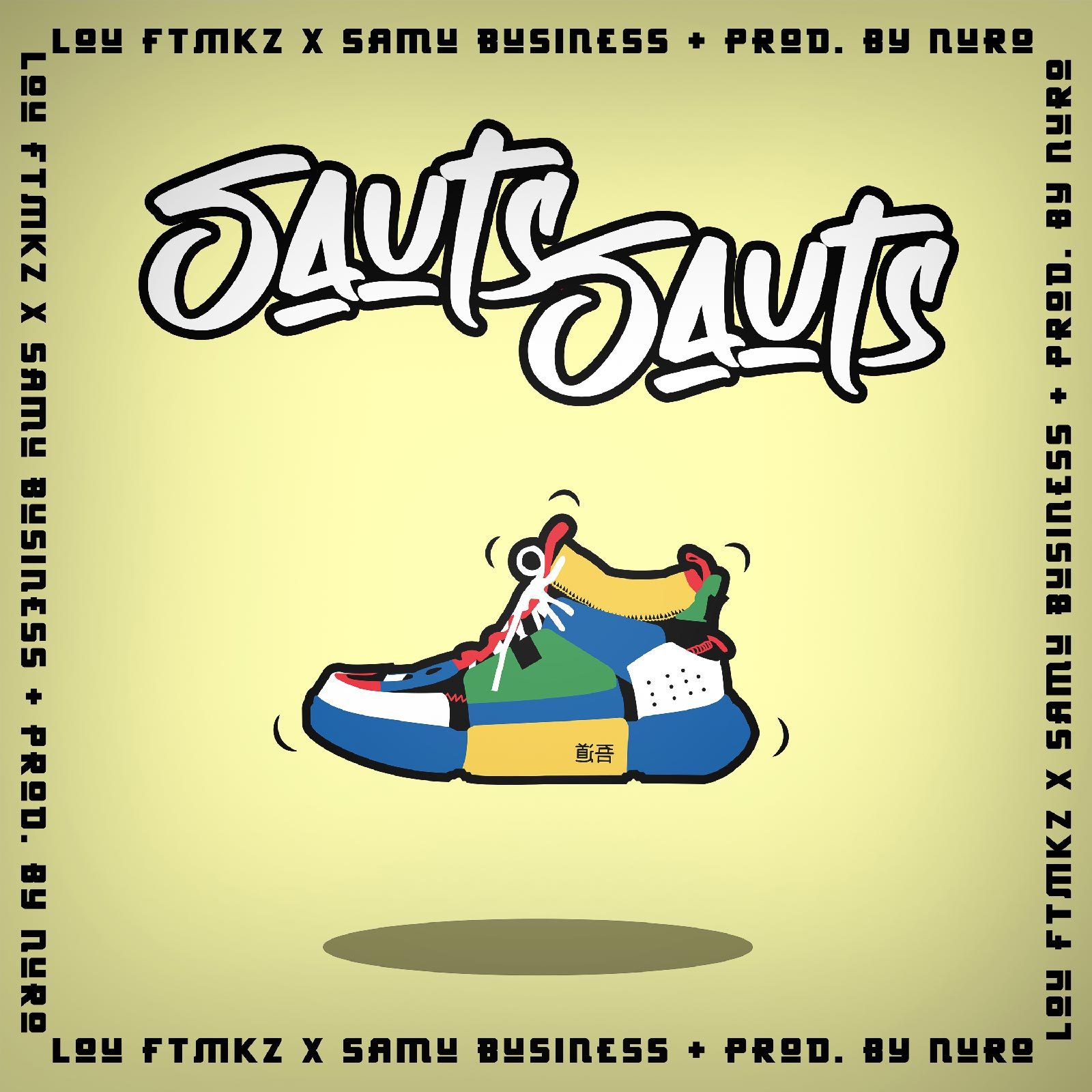 Upcoming: Lou FTMKZ, Samu Business, Nuro - Sauts Sauts