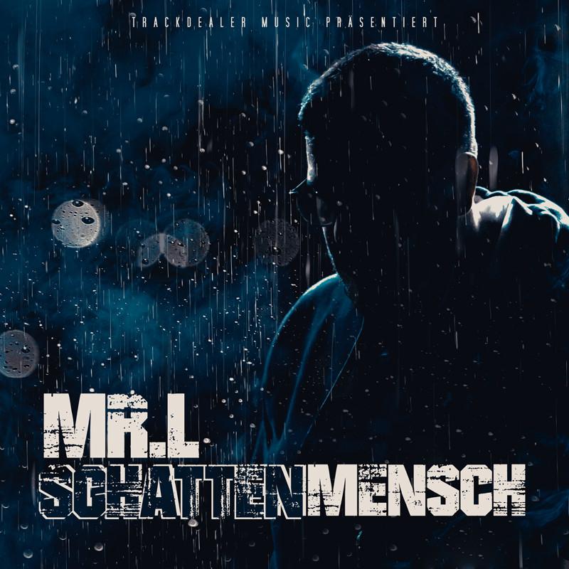 Upcoming: Mr. L - Schattenmensch EP