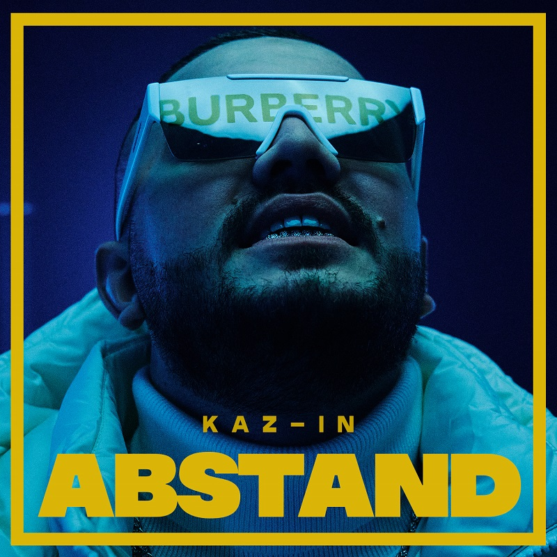 Upcoming: KAZ-IN - Abstand