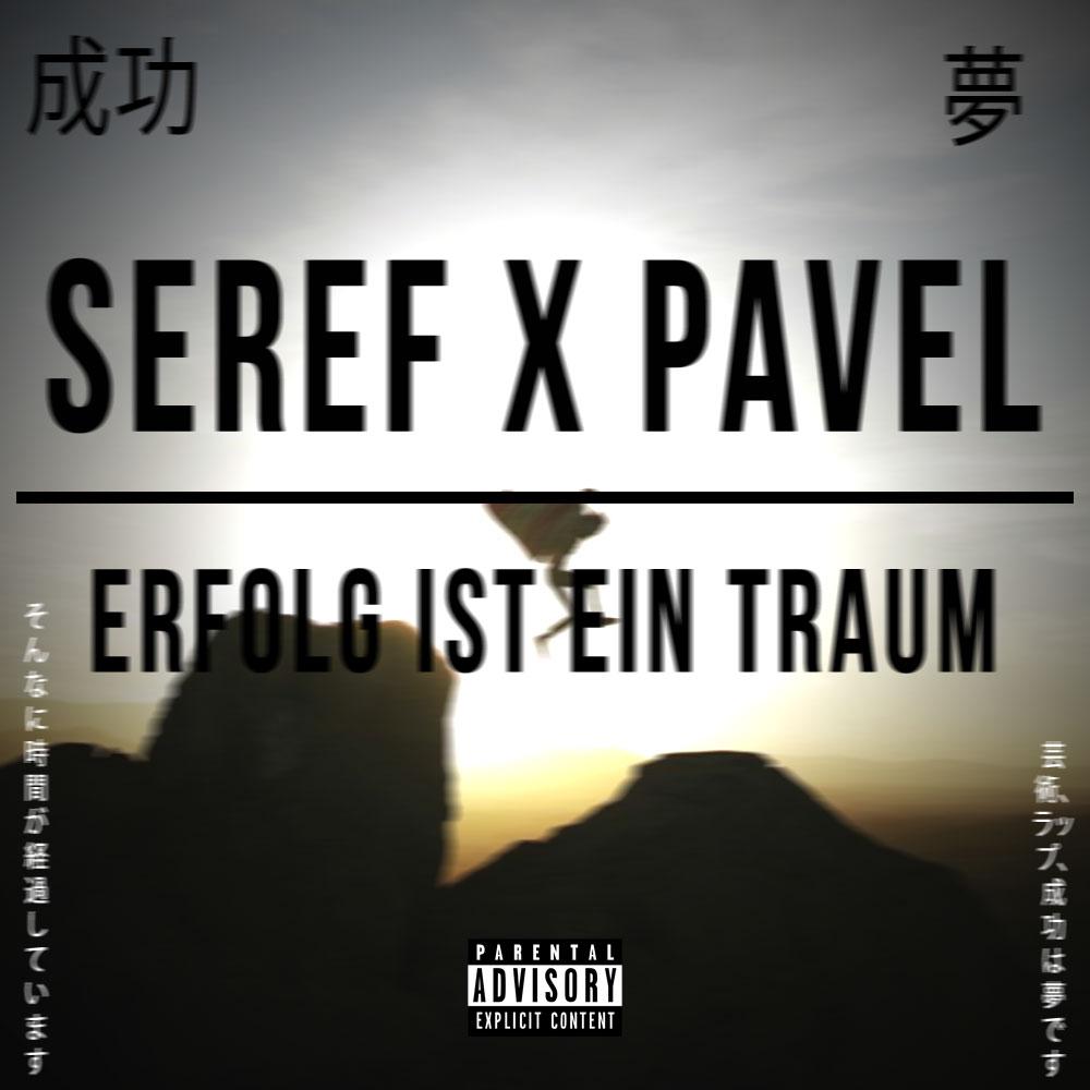 Upcoming: SEREF, Pavel - Erfolg Ist Ein Traum