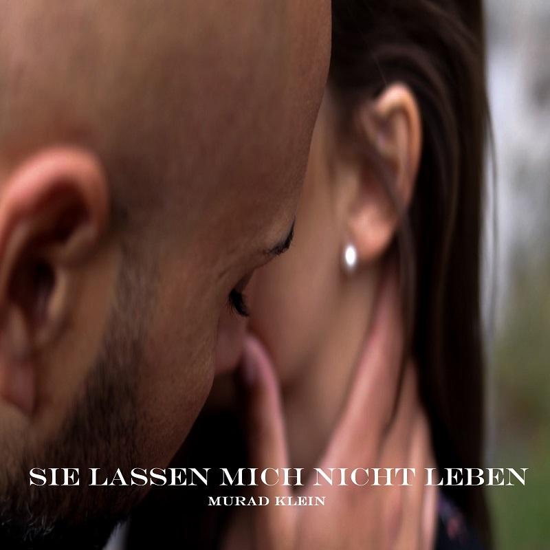 Upcoming: Murad Klein - Sie Lassen Mich Nicht Leben (Official Video) Directed By Kristina Klein